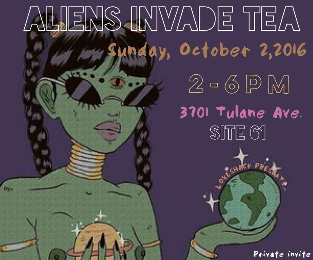 Aliens Invade Tea